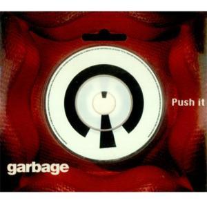 Garbage - Push It
